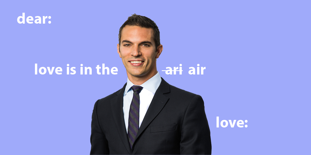 "purple valentine that features Ari Shapiro in a suit, looking straight forward. it reads ""dear: love is in the ari -strikethrough- air tonight love:"""