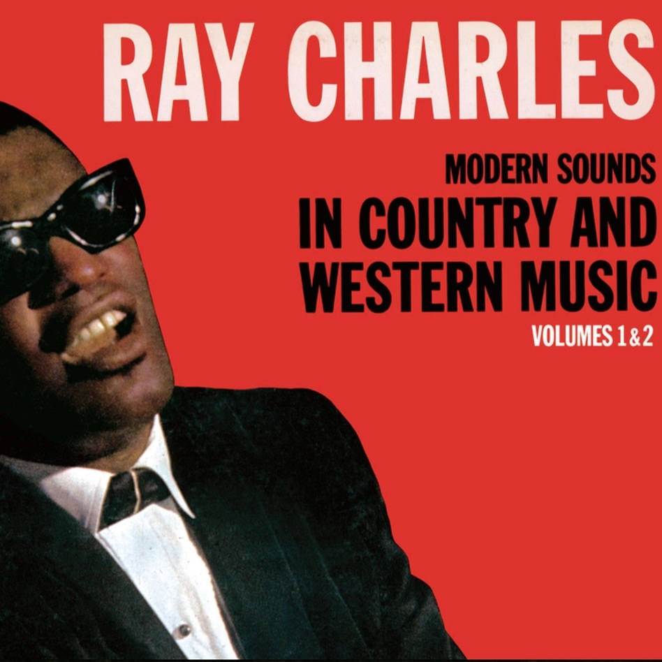 On 'Modern Sounds In Country And Western Music Vol  1 & 2', Ray