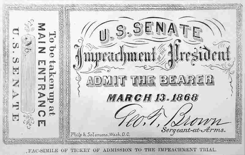 A ticket of admission to the impeachment trial of President Andrew Johnson on March 13, 1868.