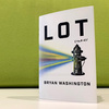 'Lot' Paints An Unforgettable Portrait Of Houston And Its People
