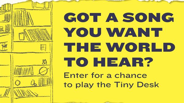 Enter for a chance to play your own Tiny Desk concert.