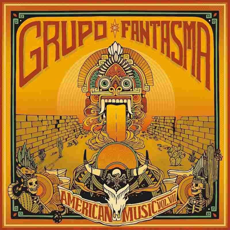 Grupo Fantasma, American Music Vol. VII