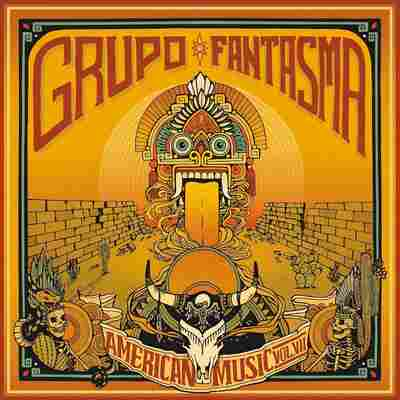 First Listen: Grupo Fantasma, 'American Music Vol. VII'