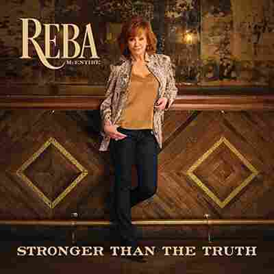 First Listen: Reba McEntire, 'Stronger Than The Truth'