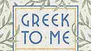 'Greek To Me' Highlights The Way Ardent Interests Can Enrich A Life