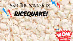 And The Winner Is...RICEQUAKE!