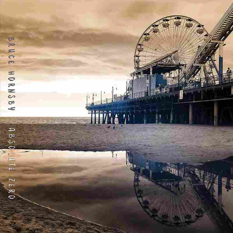 Bruce Hornsby, Absolute Zero