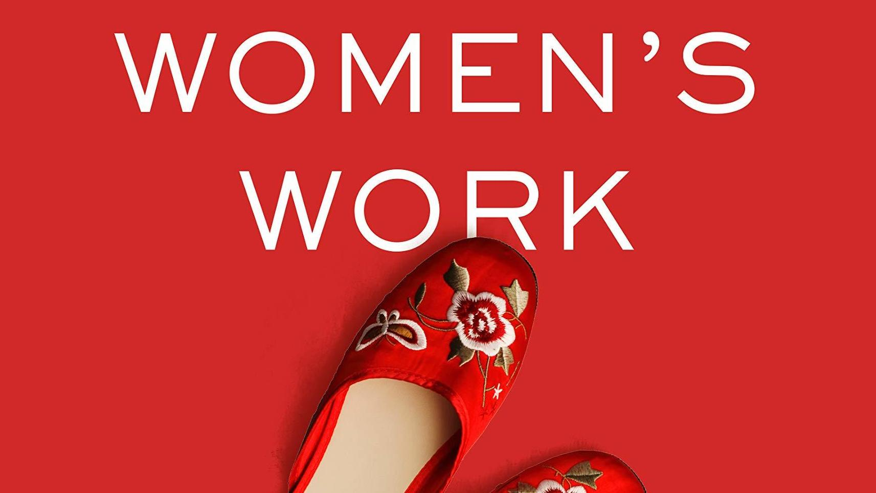 Women's Work: A Reckoning with Work and Home, by Megan Stack
