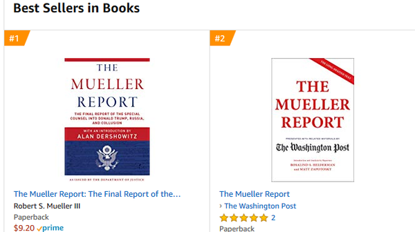 A day after the release of the redacted Mueller report, book versions of it occupied the top spots on Amazon