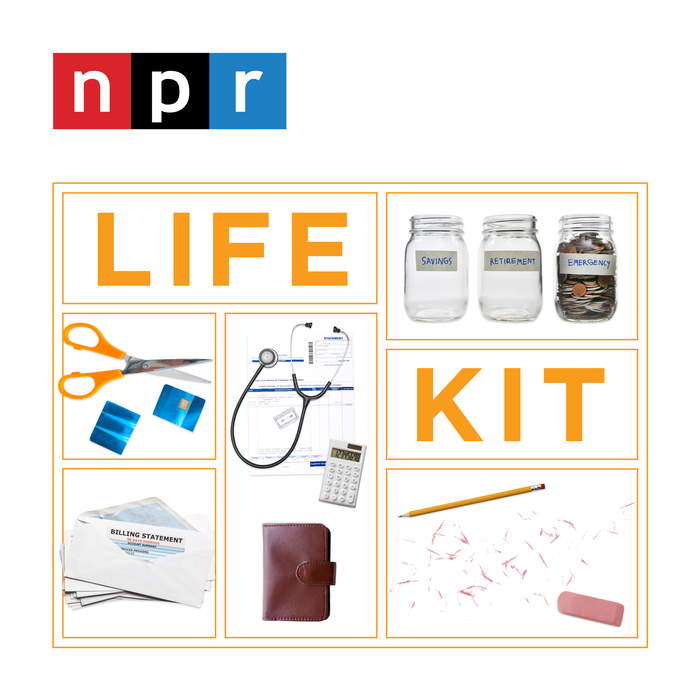 Life Kit from NPR: Podcasts on Personal Finance, Health, Parenting