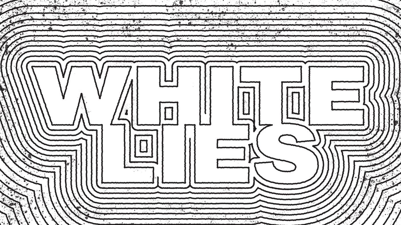 Introducing White Lies