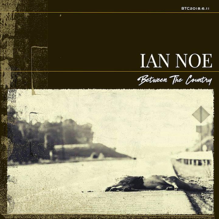 Ian Noe's 'Between The Country' Illuminates A Small-Town Sadness | WPSU