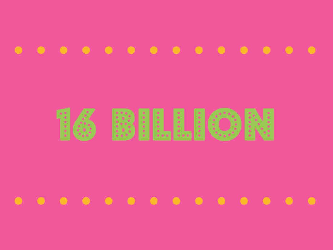 16 Billion
