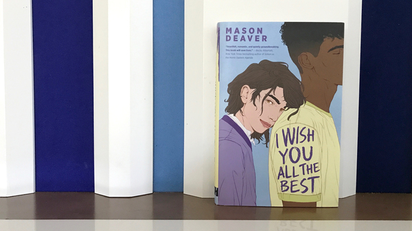 I Wish You All the Best, by Mason Deaver