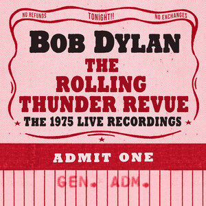 Bob Dylan, The Rolling Thunder Revue: The 1975 Live Recordings