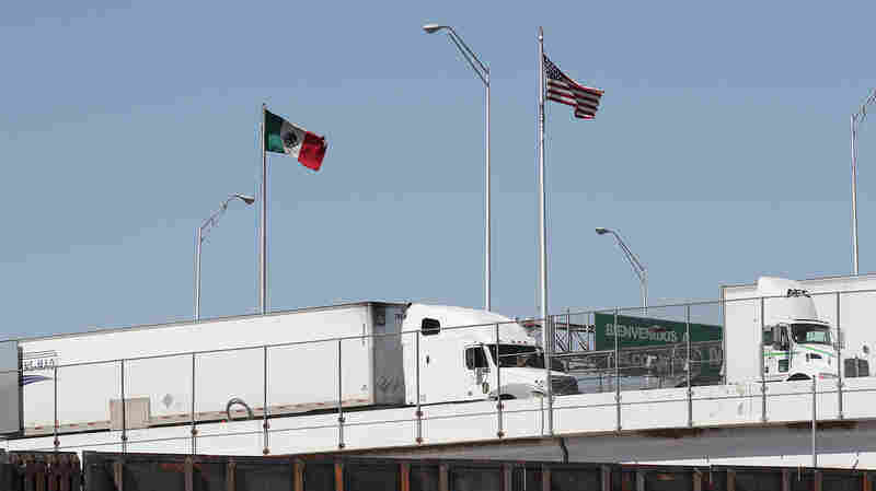 White House's About-Face On Mexican Trade A 'Gut Punch' To U.S. Businesses