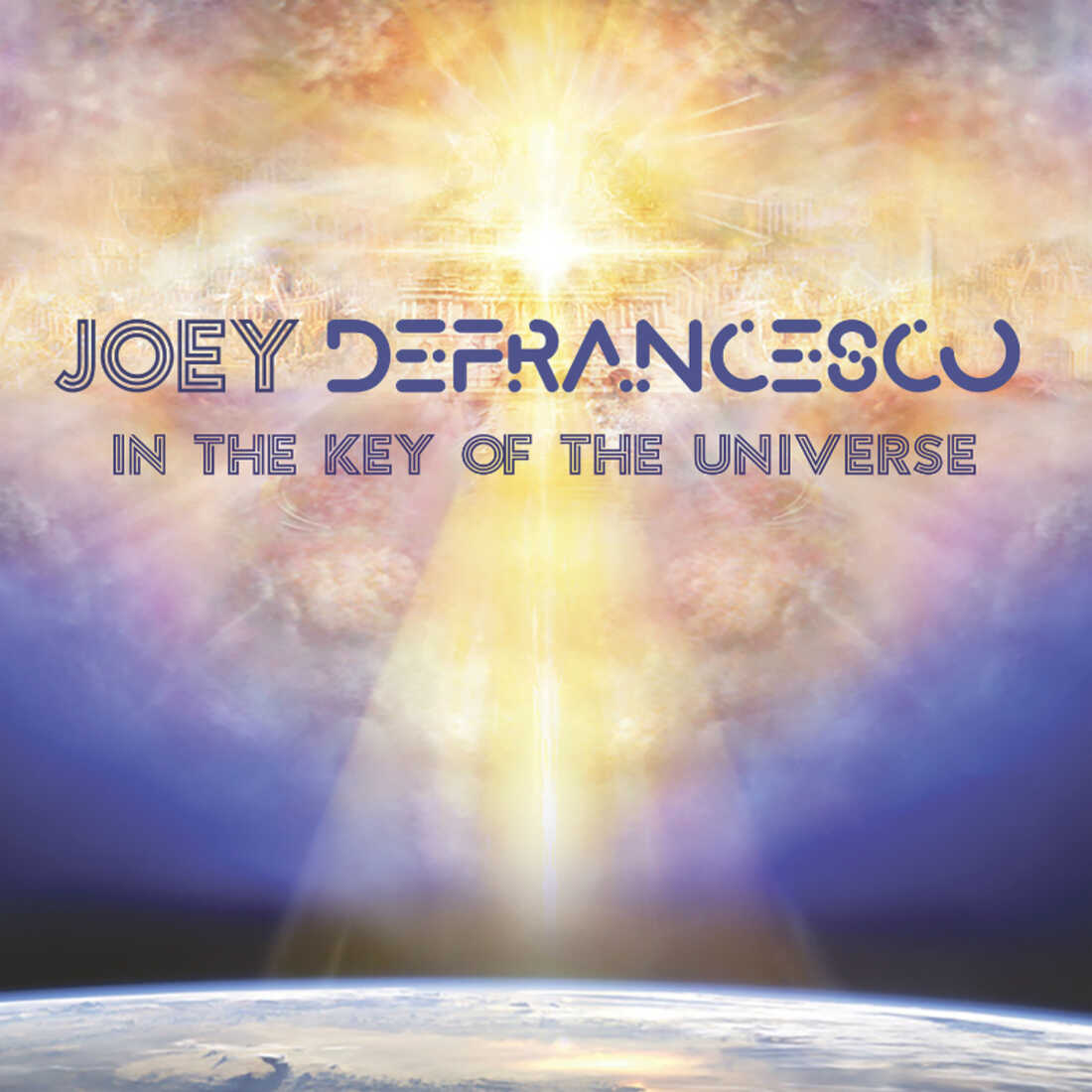 Joey DeFrancesco, In the Key of the Universe