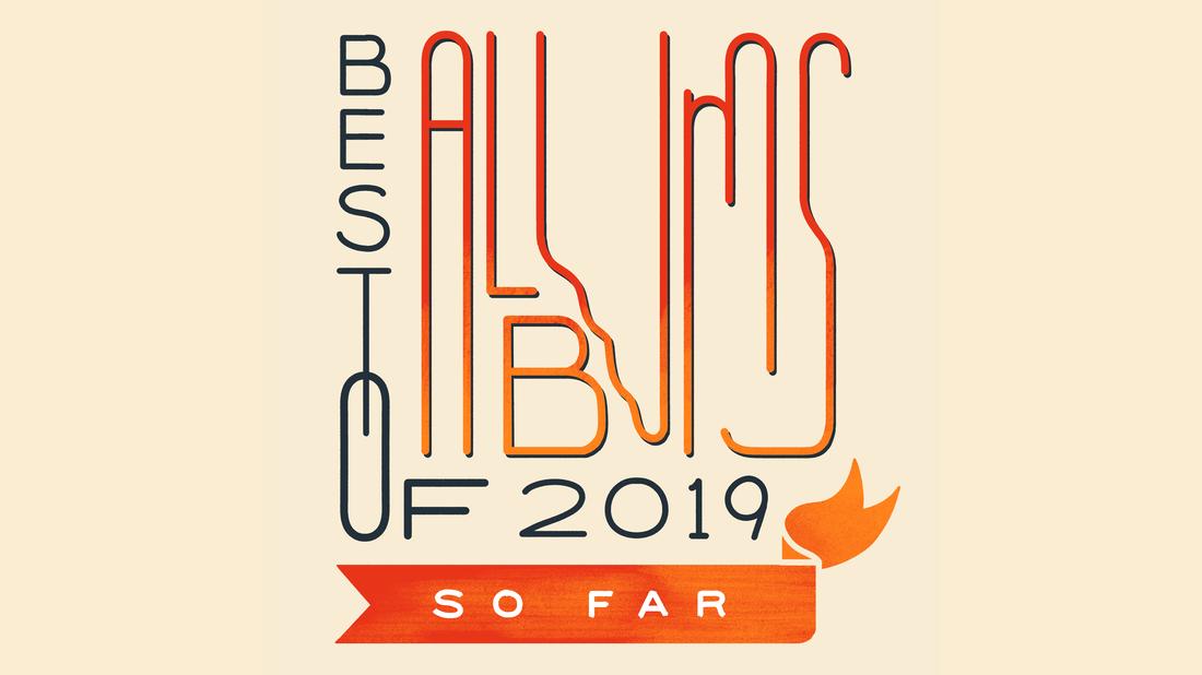 Best Albums Of 2019 (So Far): Jade Bird To Nilüfer Yanya