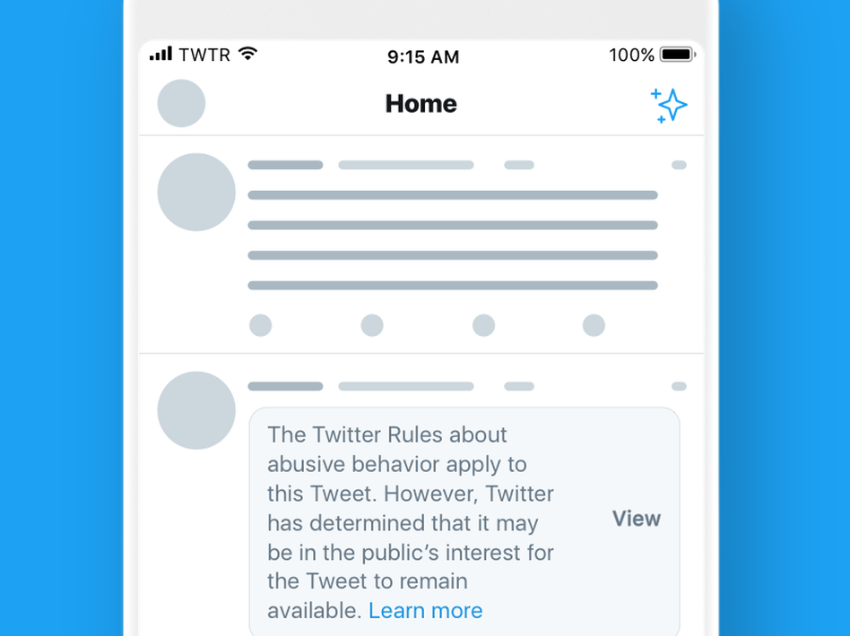 A sample of the new warning notices that Twitter users will see before clicking to see tweets by government officials and political figures that violate Twitter's rules. (Twitter)