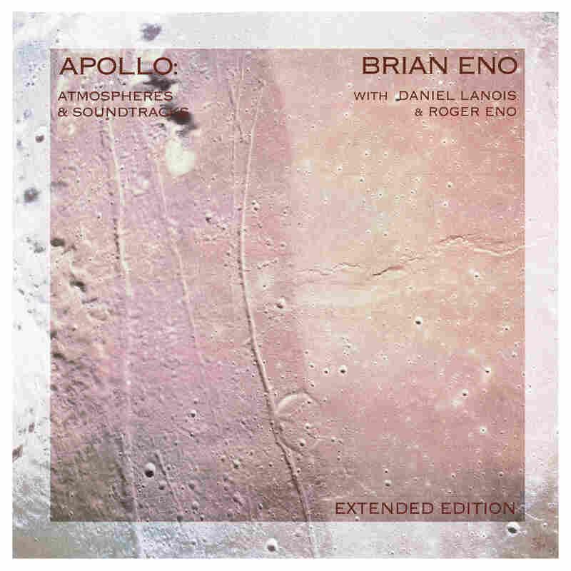 Brian Eno,  Apollo: Atmospheres & Soundtracks – Extended