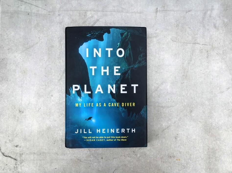 <em>Into the Planet: My Life as a Cave Diver,</em> by Jill Heinerth (Patrick Jarenwattananon/NPR)