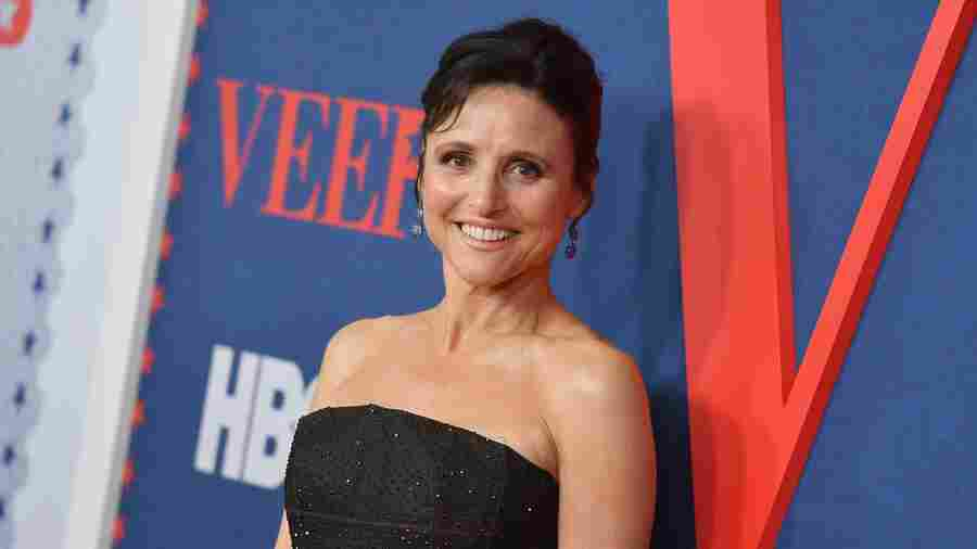 Julia Louis-Dreyfus: 'I Don't Think I've Made It ... And I Like That'