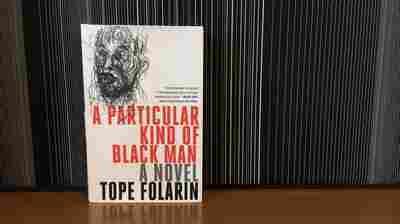 Tope Folarin Was 'A Particular Kind Of Black Man' — So He Wrote A Book About It