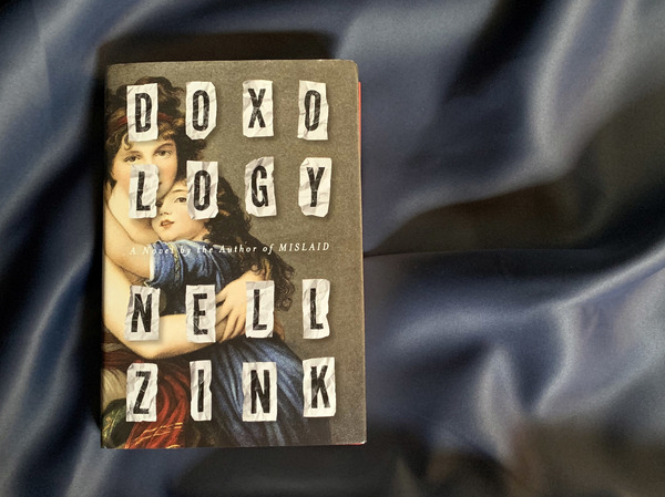 Doxology, by Nell Zink