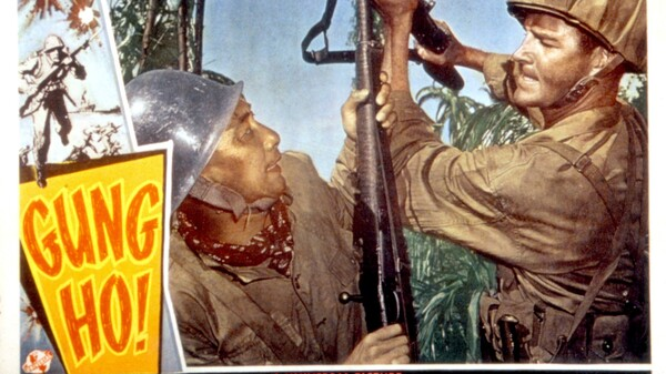 The gung-ho slogan adopted by some Marines became so well-known that it was turned into a 1943 movie.