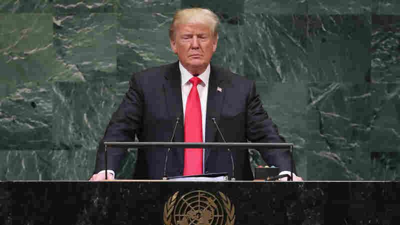 Trump Returns To The U.N. This Week Facing Growing Unease About U.S. Leadership