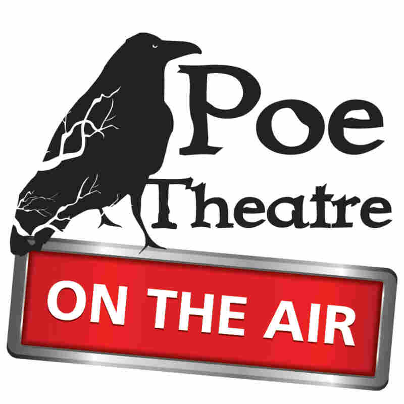 WYPR, Poe Theatre On the Air podcast