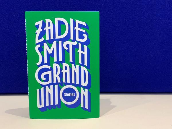 Grand Union, by Zadie Smith