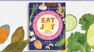 'Eat Joy': Top Authors Serve Up Recipes That Gave Them Comfort In Dark Times