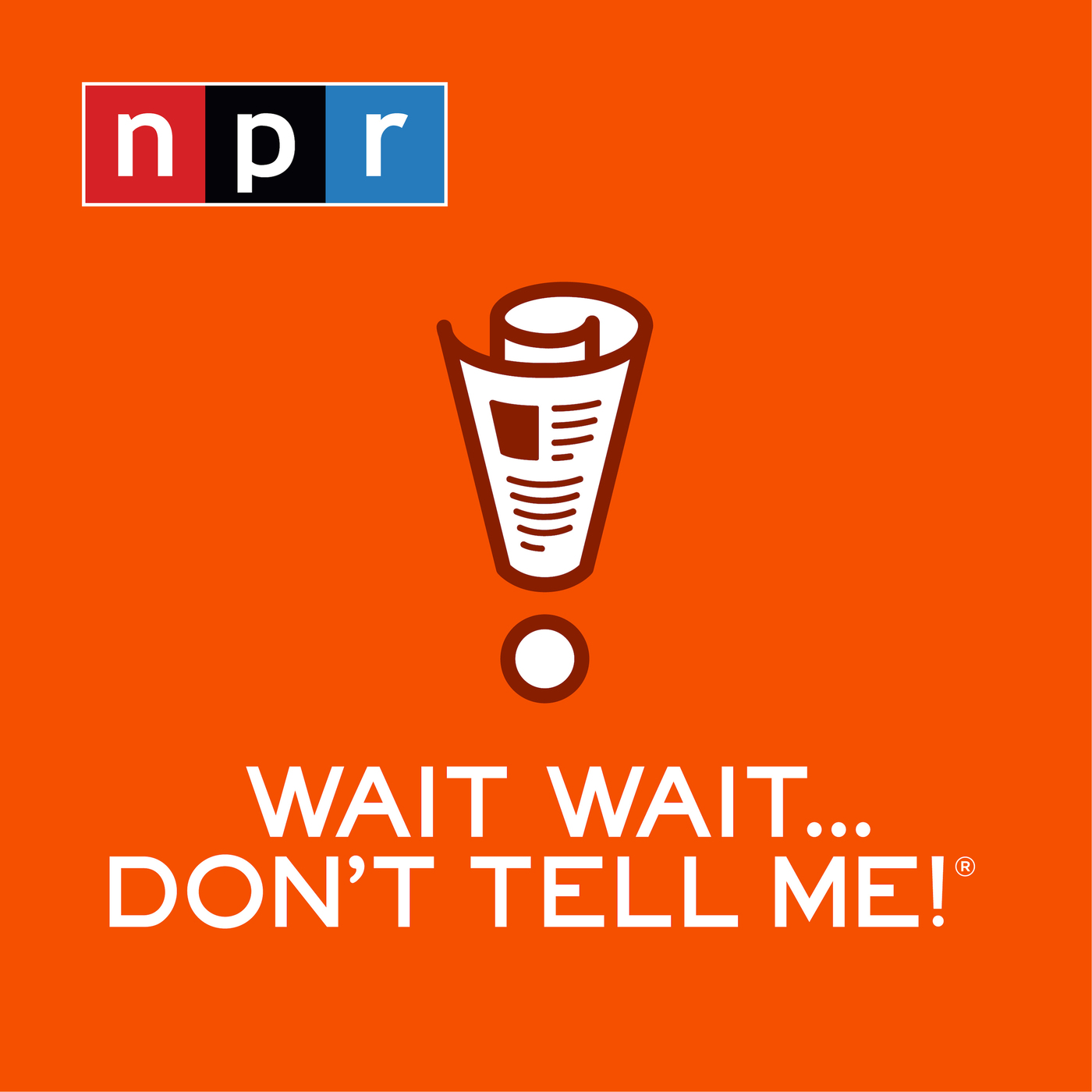 Image of Wait Wait... Don't Tell Me! podcast