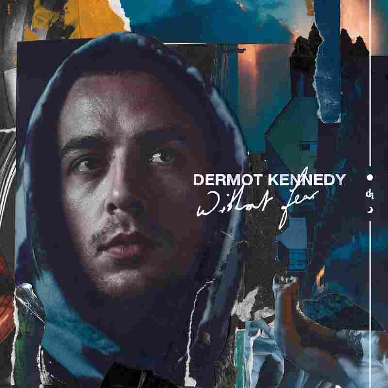 Dermot Kennedy, Without Fear