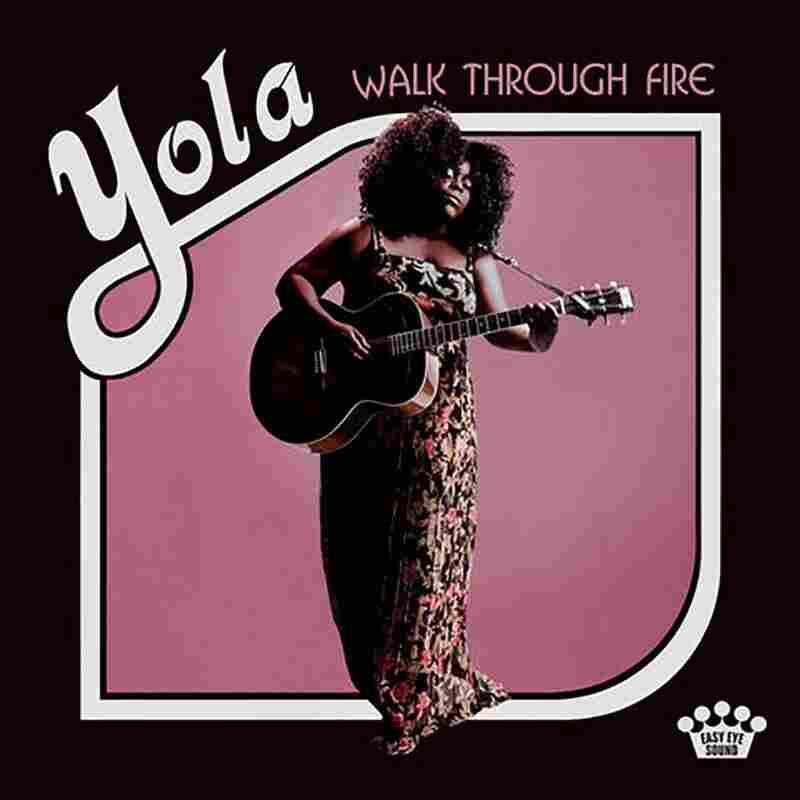 Yola, Walk Through Fire