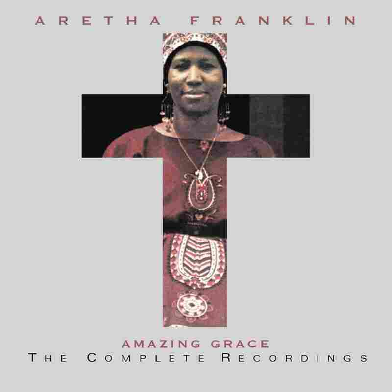 Aretha Franklin, Amazing Grace: The Complete Recordings