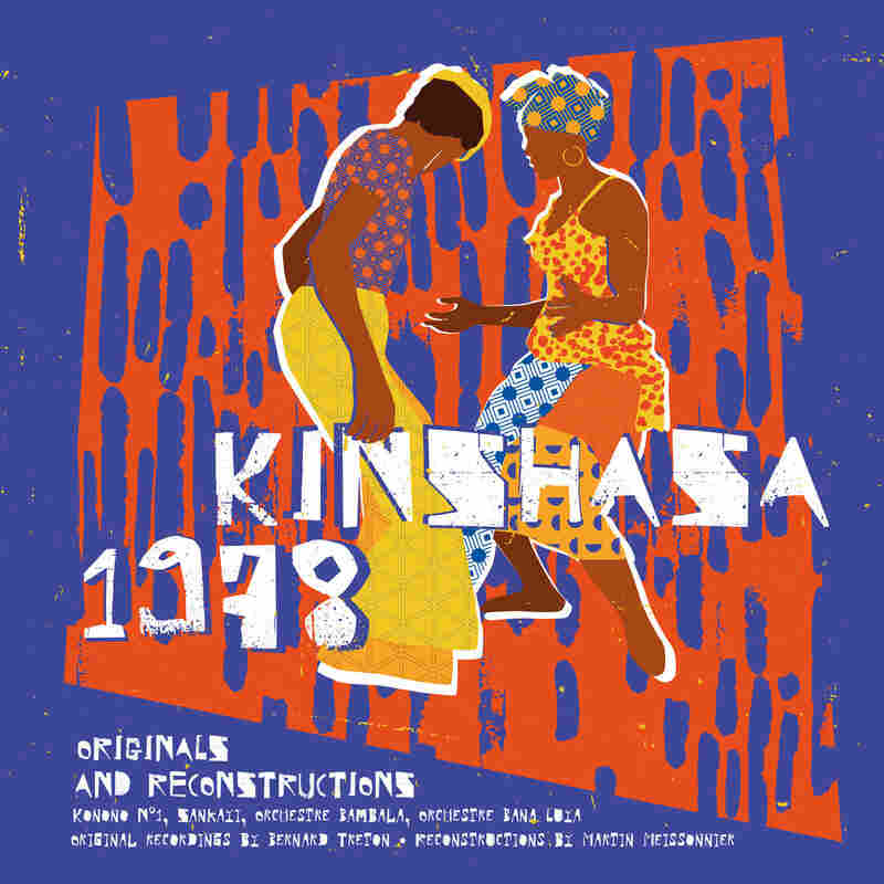 Kinshasa 1978: Originals and Reconstructions