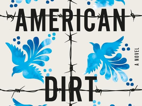 American Dirt, by Jeanine Cummings