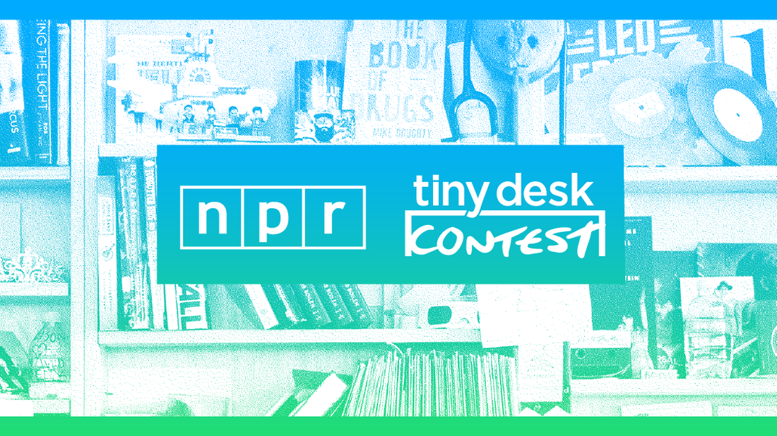The Tiny Desk Contest