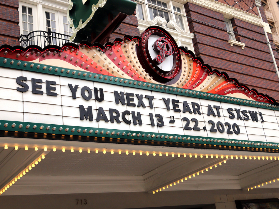 A 2019 marquee in Austin advertises the 2020 edition of SXSW, which was canceled Friday by the city of Austin. (Shelley Hiam/Courtesy of SXSW)