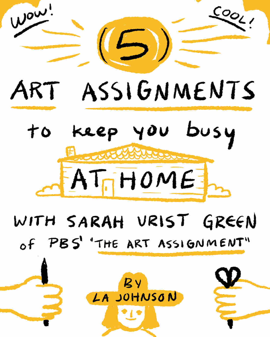 5 Art Assignments To Keep You Busy At Home