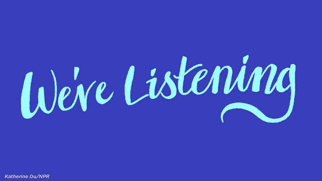 We're Listening