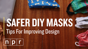 VIDEO: 3 Tips To Make Your Face Mask More Effective