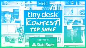 Tiny Desk Contest Top Shelf: Watch Our Judges' Favorite Entries Every Week