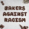 Bakers Against Racism Aims To Fight Injustice With The Power Of Food
