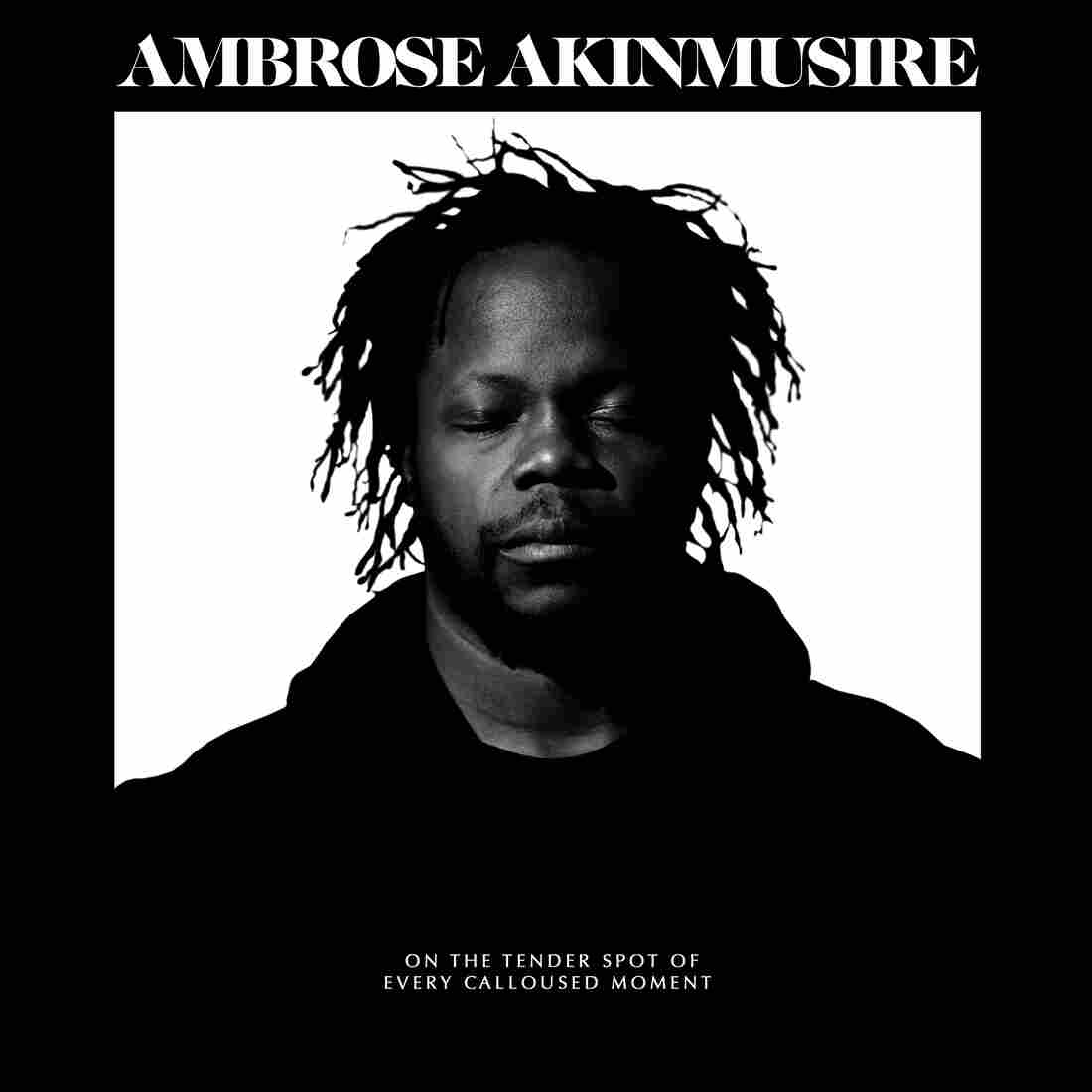 Ambrose Akinmusire, on the tender spot of every calloused moment
