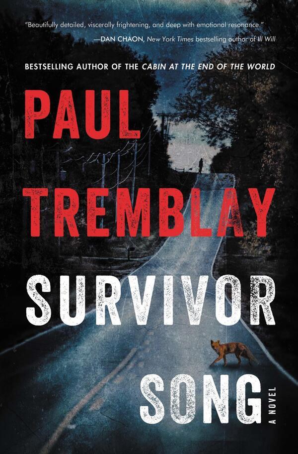 Survivor Song, by Paul Tremblay