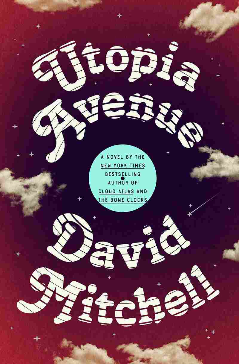 Utopia Avenue, by David Mitchell