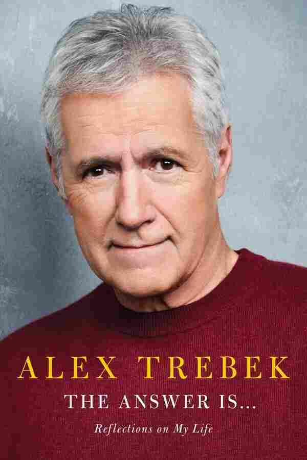 The Answer Is... by Alex Trebek